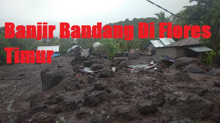 Banjir Bandang Di Flores Timur